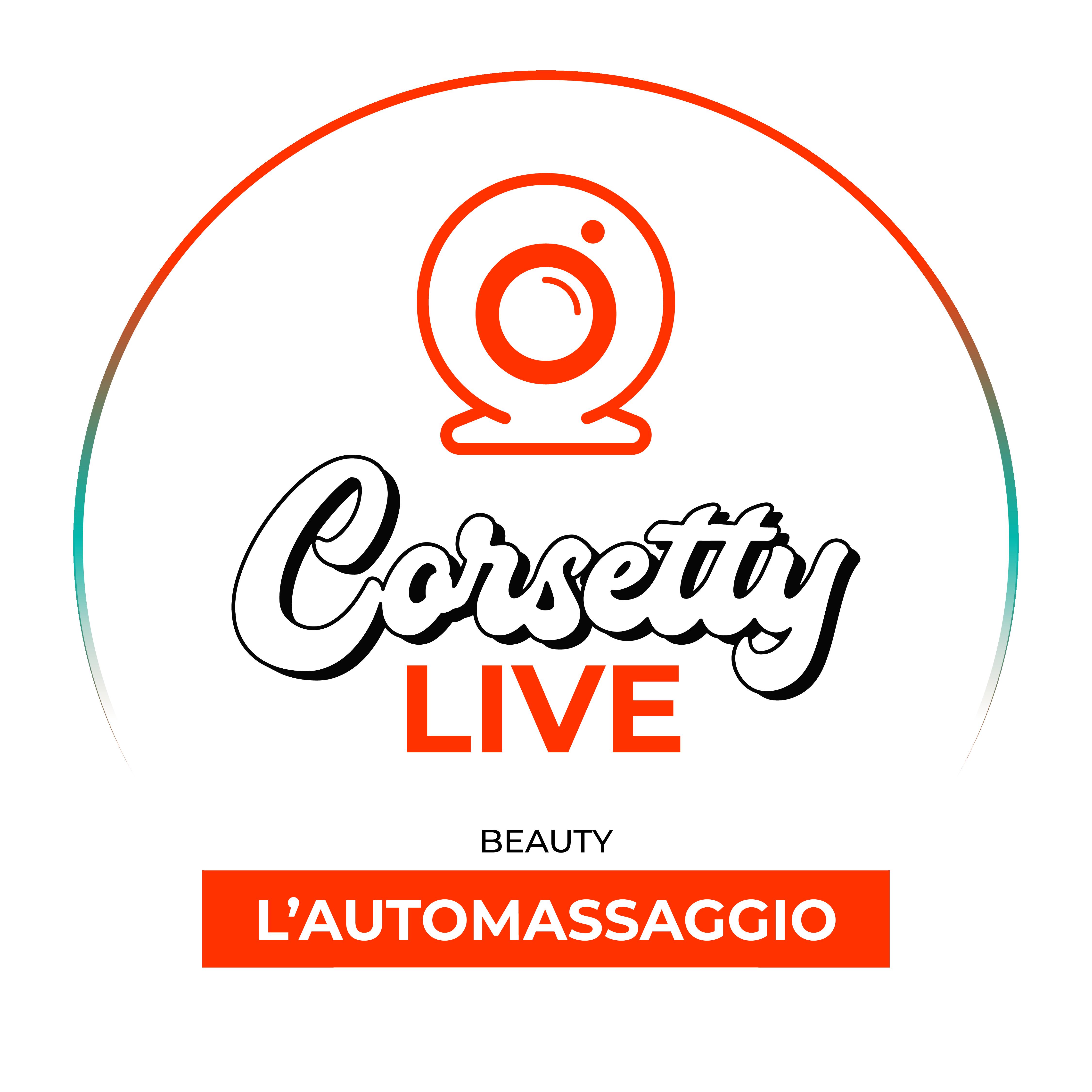 Corsetty – live: AUTOMASSAGGIO
