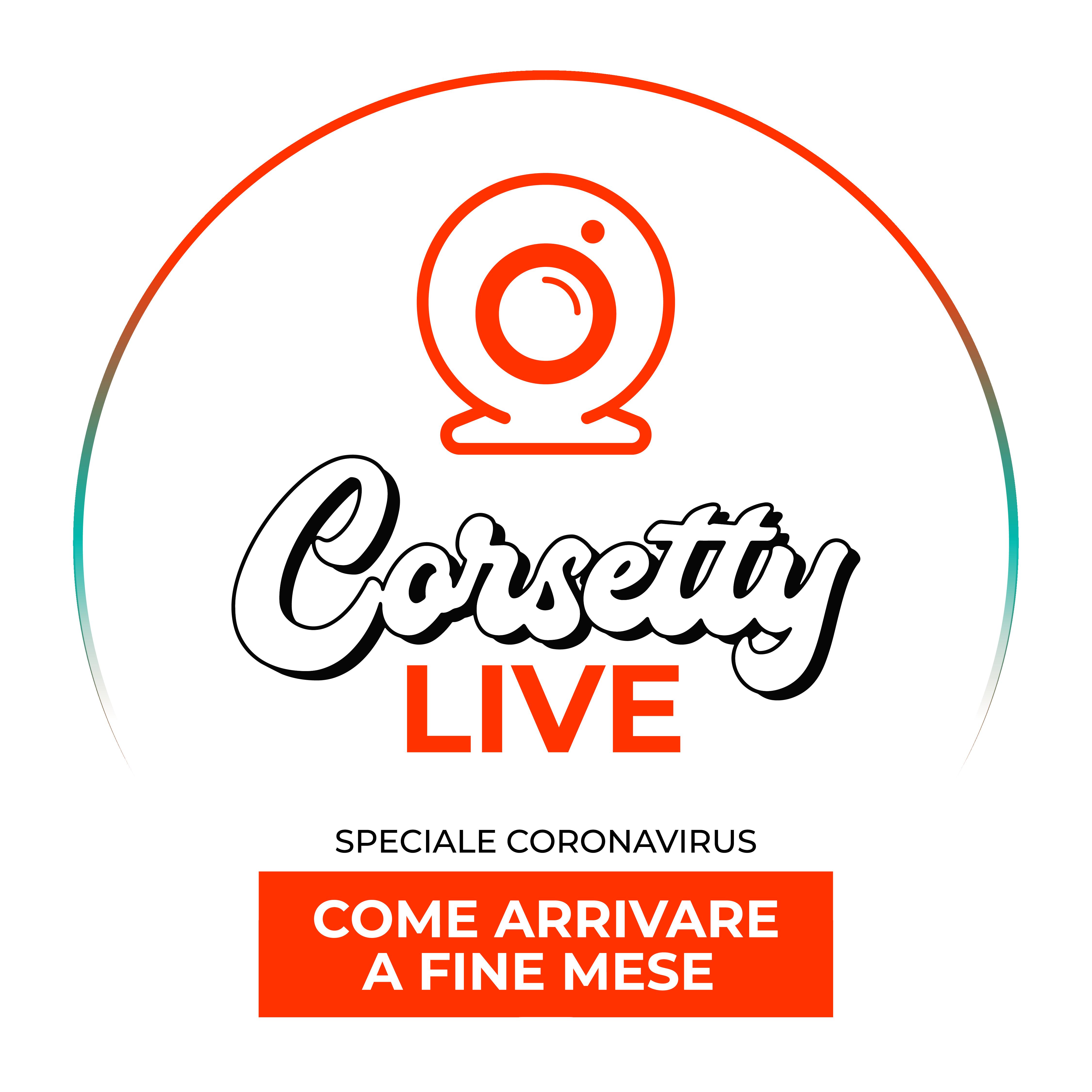 SPECIALE CORONAVIRUS: COME ARRIVARE A FINE MESE