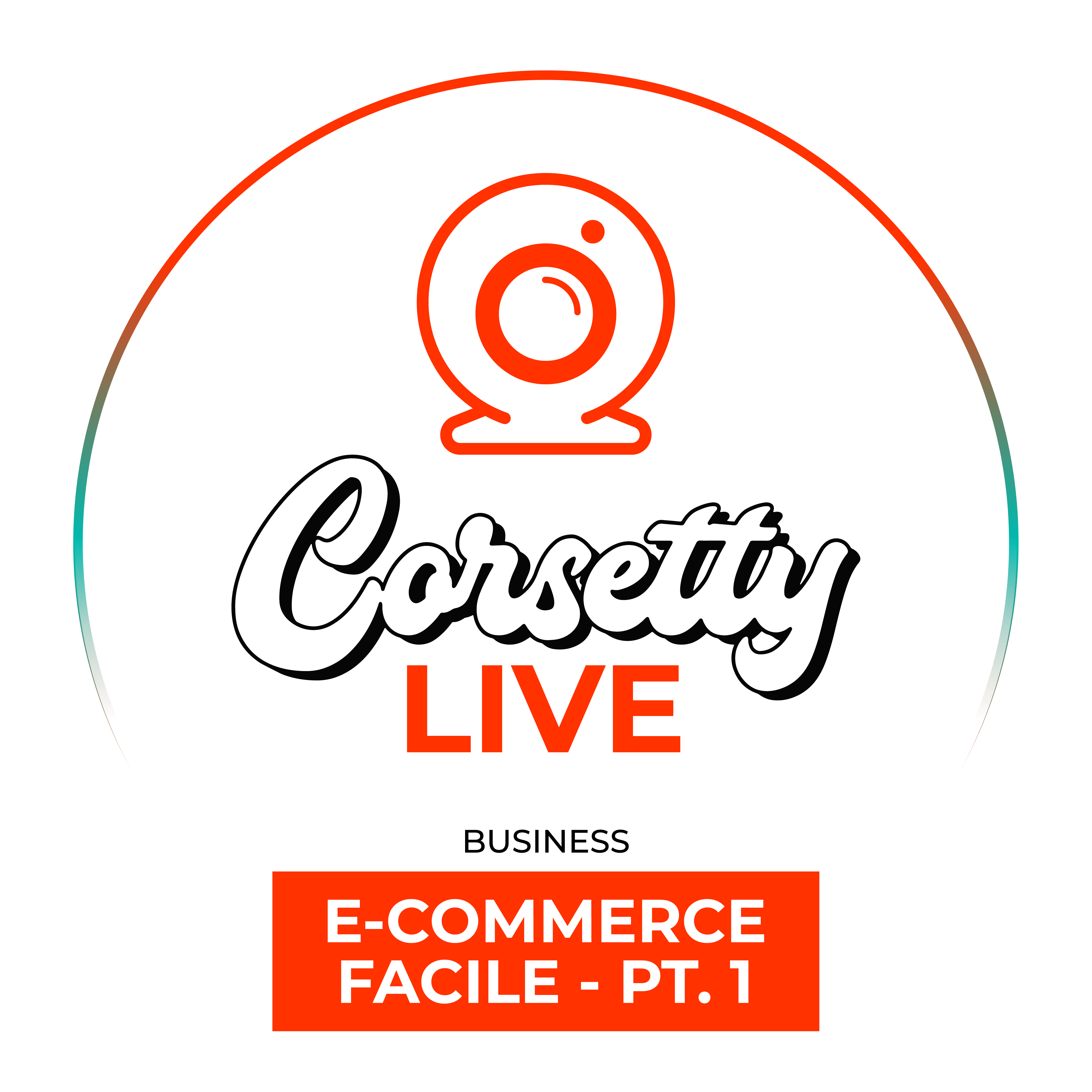 Corsetty – live. E-COMMERCE FACILE: capitolo 1, le basi