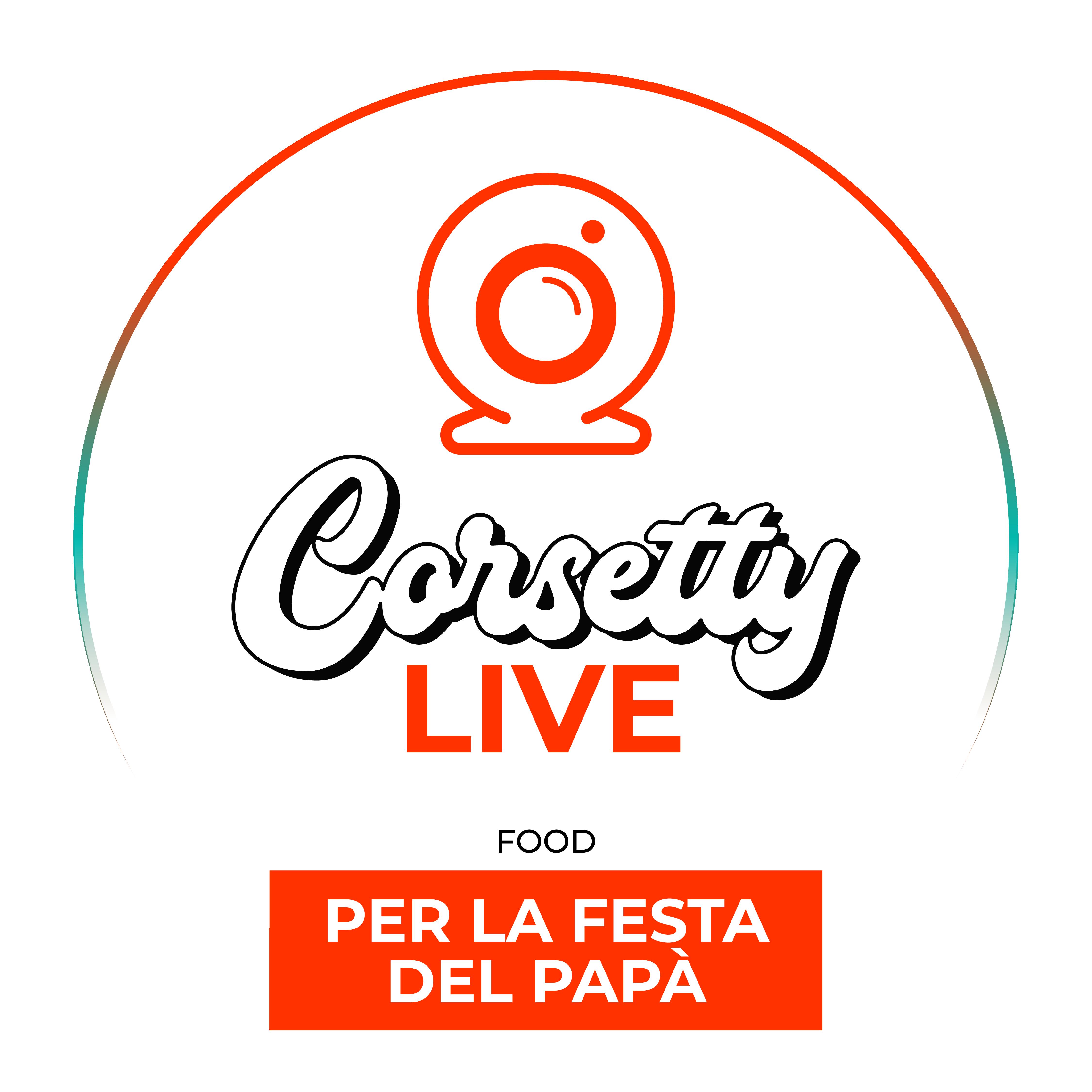 Corsetty – live: PER LA FESTA DEL PAPÀ