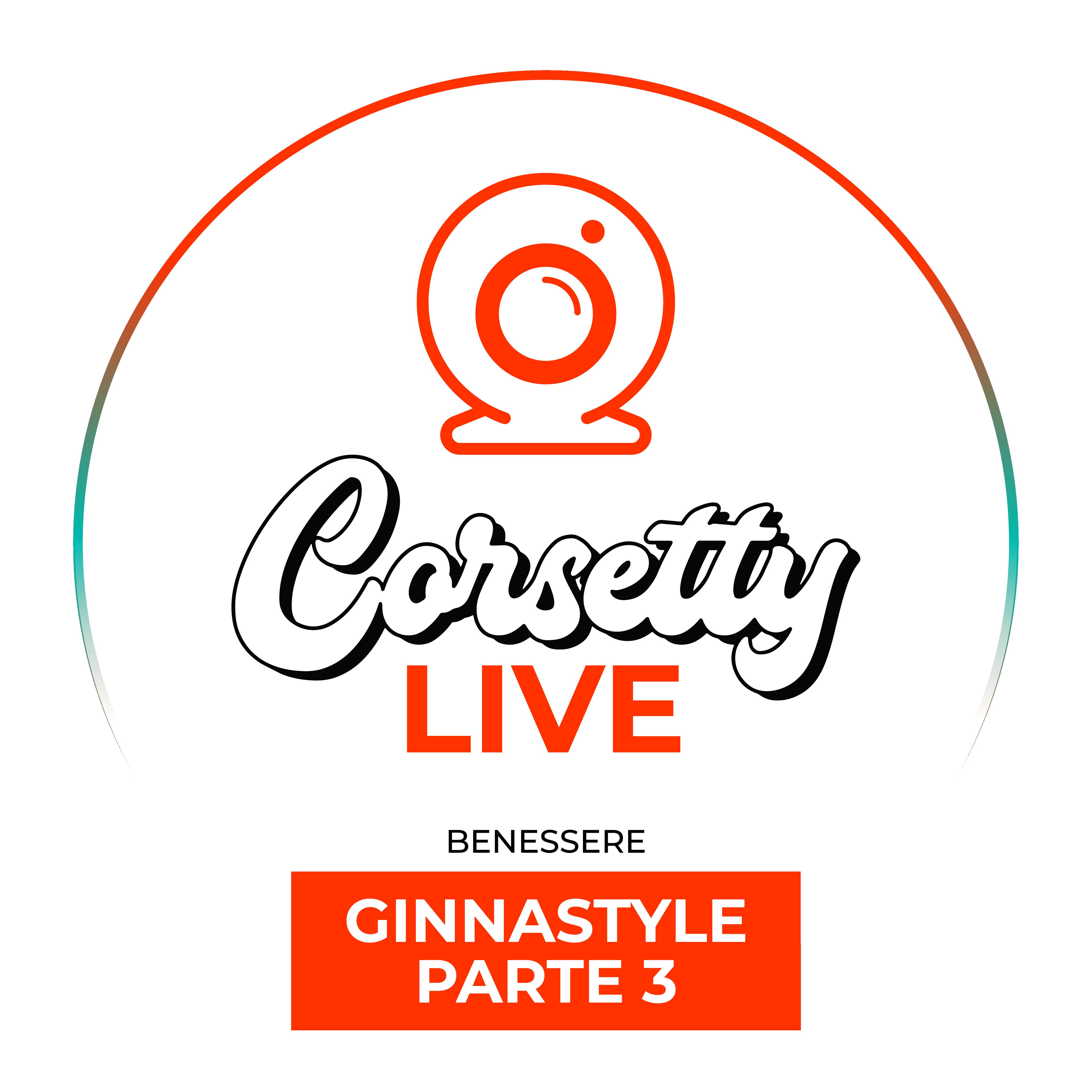 Corsetty – live: Ginnastyle terza settimana