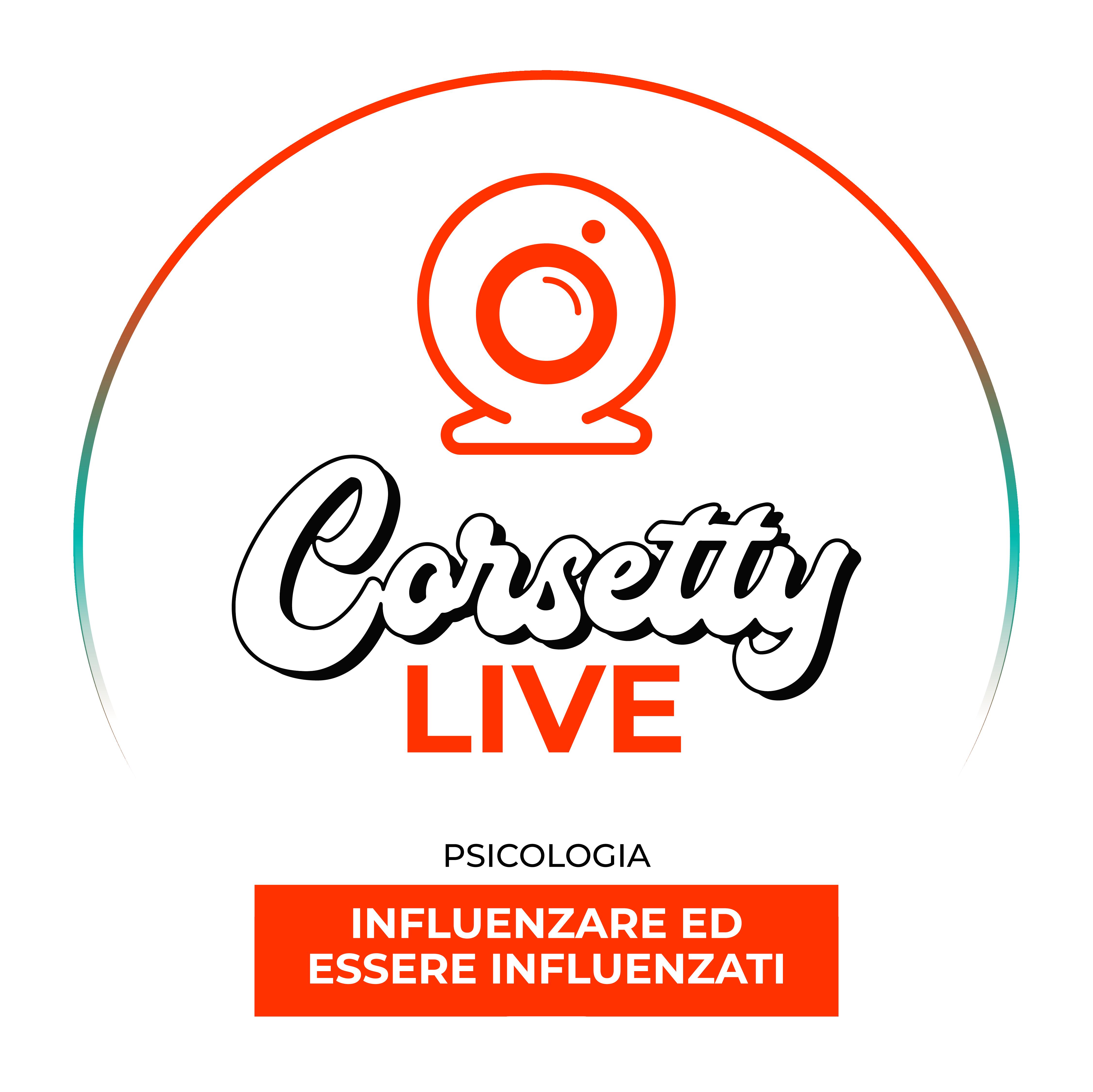 Corsetty – live: INFLUENZARE ED ESSERE INFLUENZATI