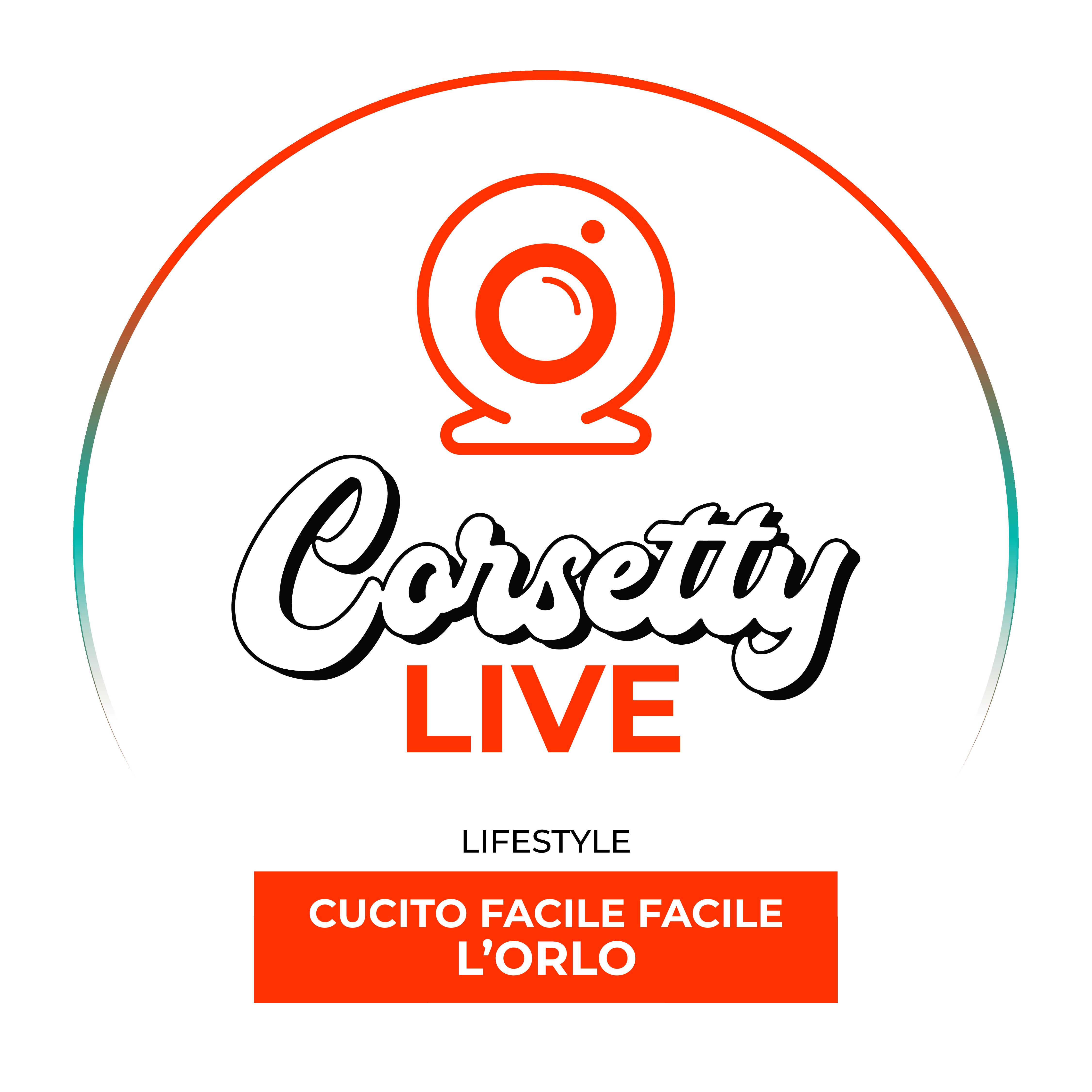 Corsetty – live: CUCITO FACILE FACILE | l'orlo