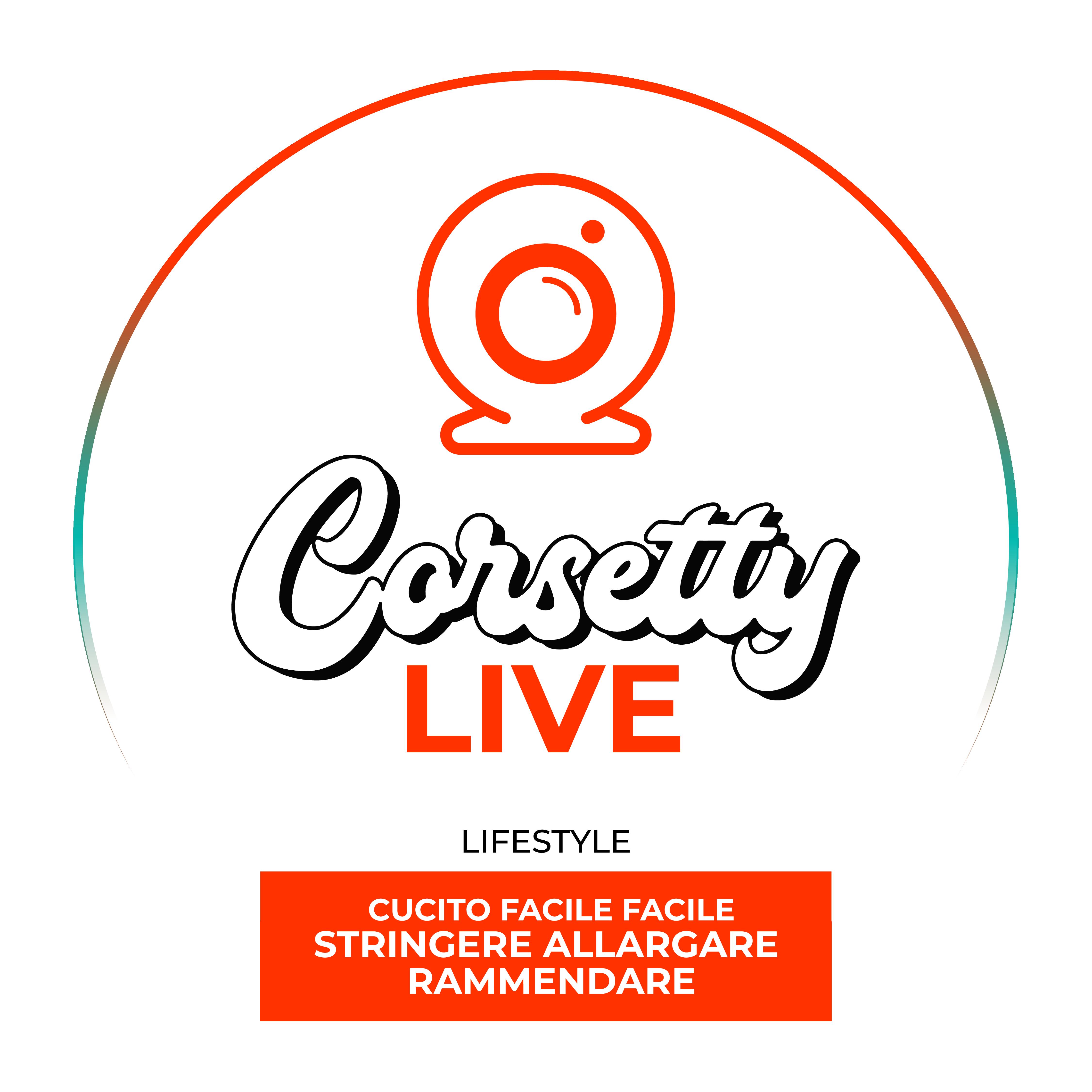 Corsetty – live: CUCITO FACILE FACILE | stringere, allargare, rammendare