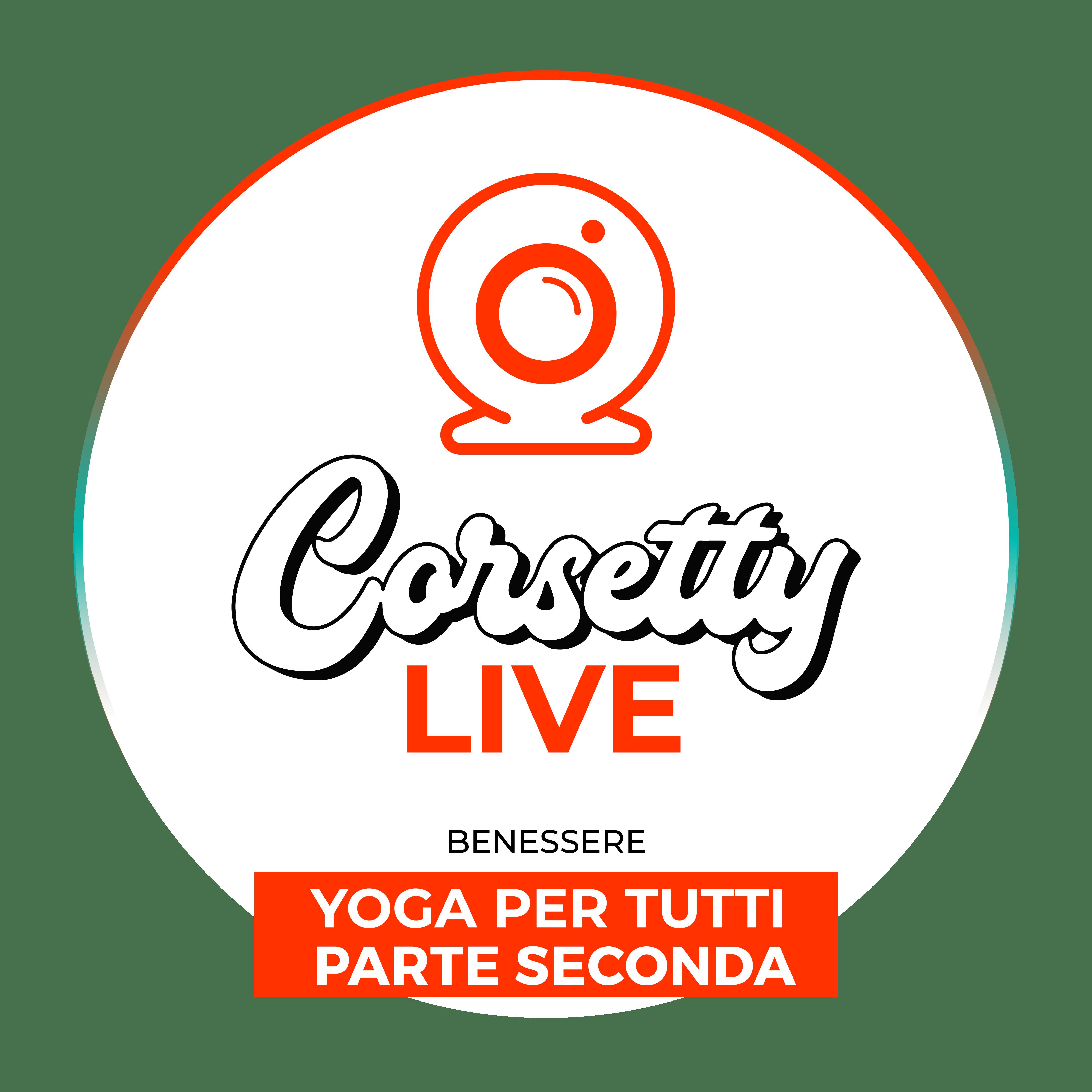 Corsetty – live: YOGA PER TUTTI PARTE SECONDA