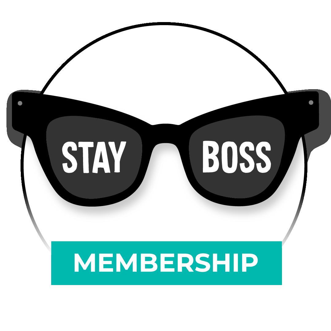 Stay Boss MEMBERSHIP