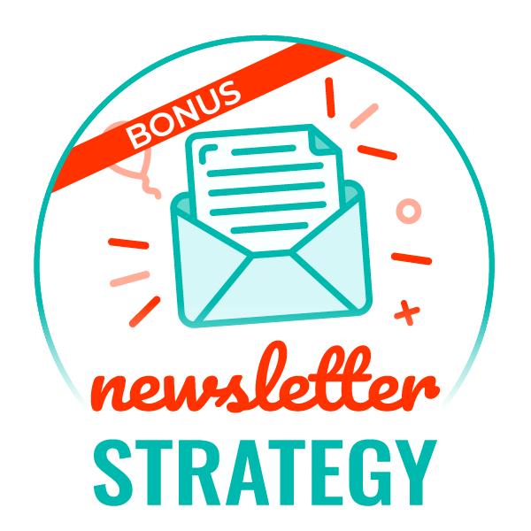 Newsletter Strategy BONUS